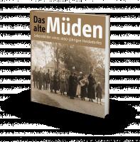 Das alte Müden - Lebensbilder eines...